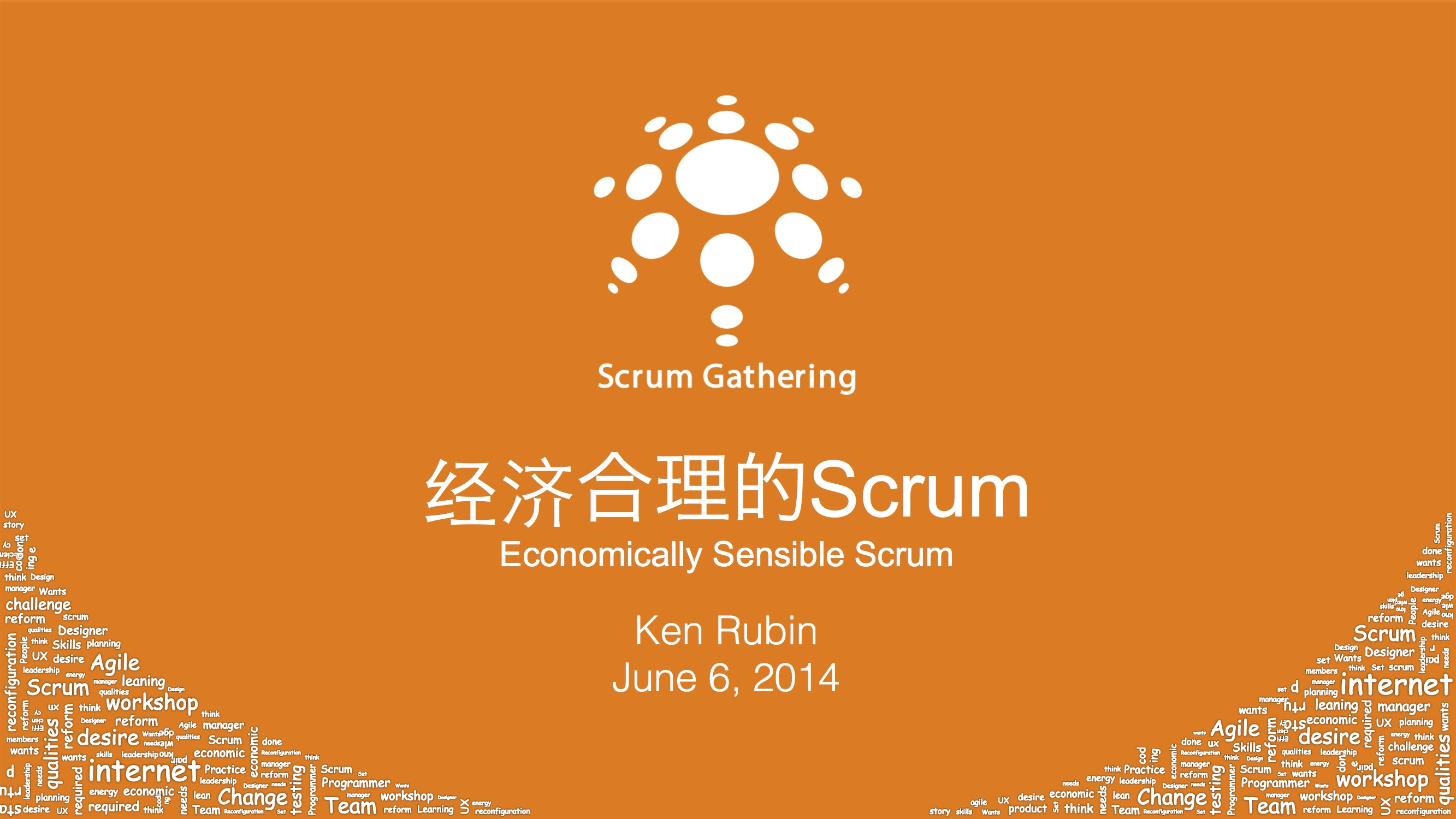 Scrum Gathering Shanghai 2014 Economically Sensible Scrum