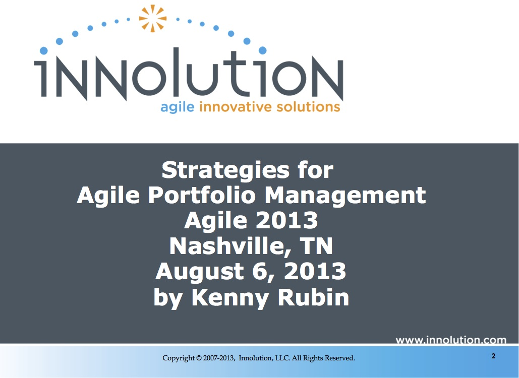 Agile 2013 - Strategies for Agile Portfolio Management