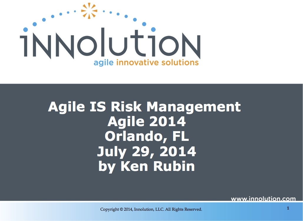Agile IS Risk Management - Agile 2014