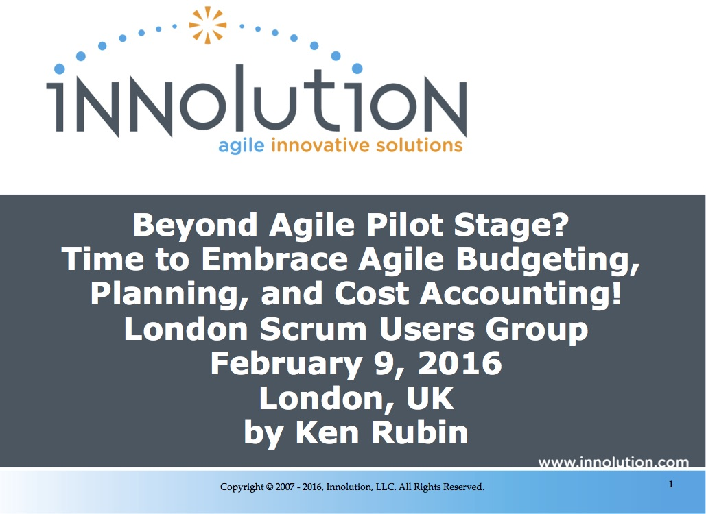 Beyond Agile Pilot Stage? Time to Embrace Agile Budgeting, Planning, and Cost Accounting!