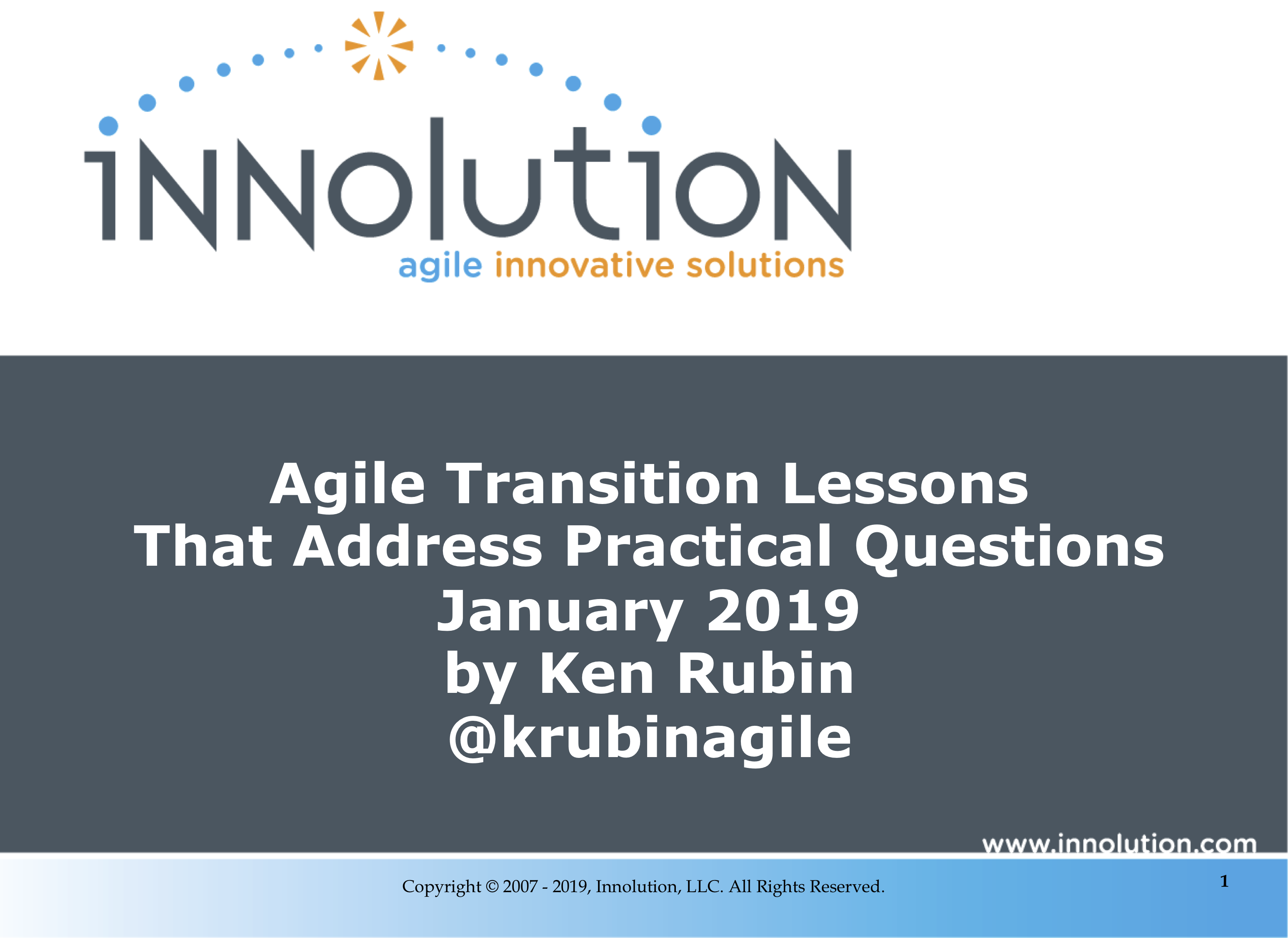 Jan 2019 - Agile Transition Lessons That Address Practical Questions