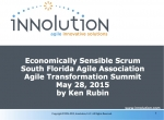 South Florida Agile Association ATS 2015 Economically Sensible Scrum